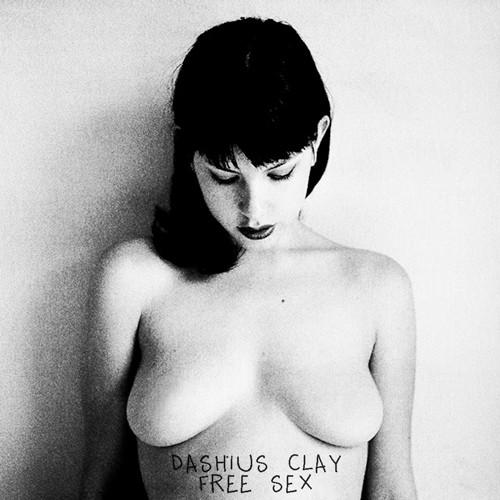Dashius + Clay - Free + Sex-(Single + Artwork)