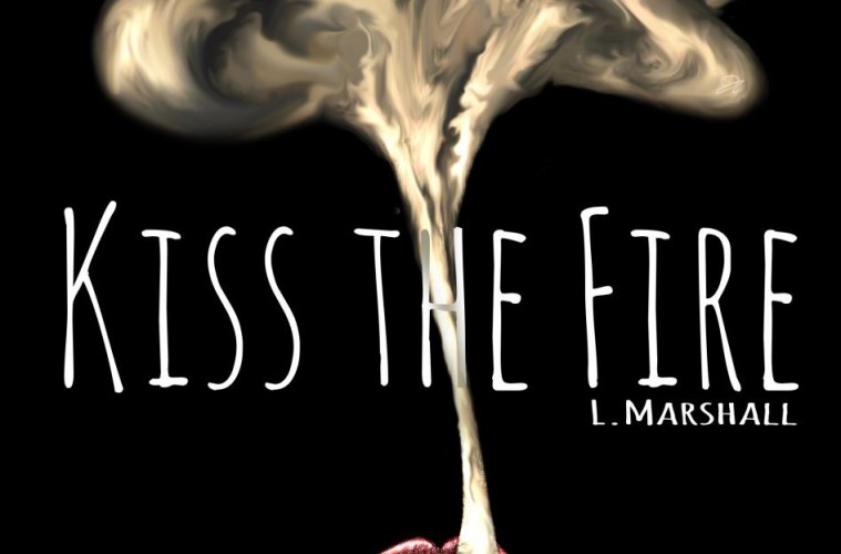 Kiss The Fire + Why Blue Matters