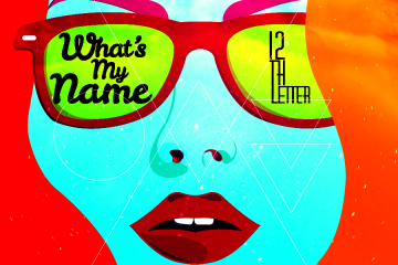 12thLetterMusic - What's My Name
