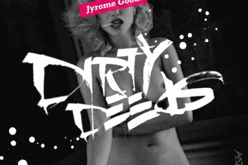 jyromegood - Dirty Deeds
