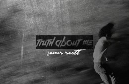 Truth About Me + James Scott