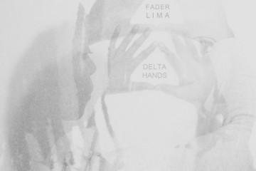 Fader Lima- Delta Hands