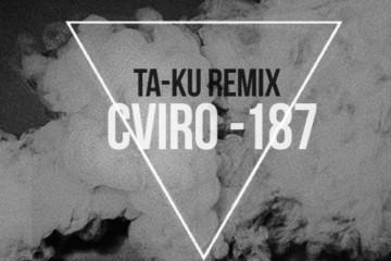CVIRO - 187 (Ta-ku Remix)