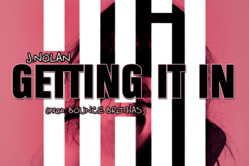 J.Nolan - Getting It In