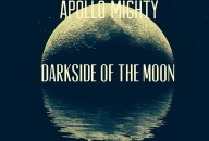 Apollo Mighty - Darkside of the Moon - Why Blue Matters