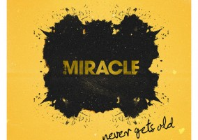 Miracle - Never Gets Old - Why Blue Matters