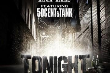 Tonight - Choo Biggz ft. 50 Cent & Tank - Why Blue Matters