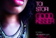 Good Kisser - Toi Stori - Why Blue Matters